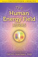 The Human Energy Field — Auras