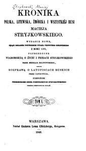 Kronika polska, litewska, żmódzka i wszystkiej Rusi Maciejá Stryjkowskiego: Tomy 1-2