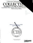 Collector s Information Bureau s Collectibles Market Guide and Price Index PDF