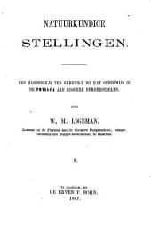 Natuurkundige stellingen /: een handboekje ten gebruike bij het onderwijs in de physica aan hoogere burgerscholen, Volume 2