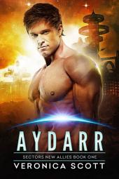 Aydarr: A Badari Warriors SciFi Romance Novel