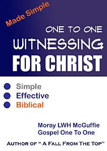 One To One Witnessing For Christ    Made Simple Book