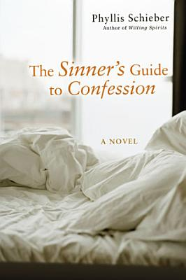 The Sinner s Guide to Confession