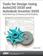 Tools for Design Using AutoCAD 2020 and Autodesk Inventor 2020