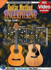 Fingerstyle Guitar Lessons for Beginners: Teach Yourself How to Play Guitar (Free Video Available), Edition 2