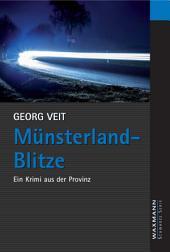 Münsterland-Blitze: Ein Krimi aus der Provinz