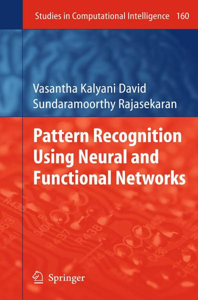 Pattern Recognition Using Neural and Functional Networks PDF