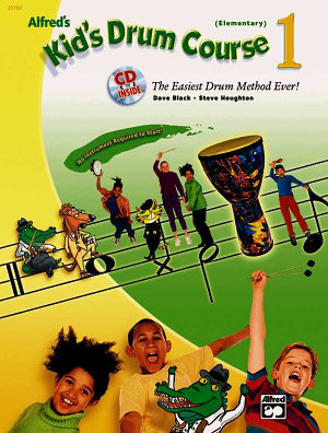 Alfred s Kid s Drum Course