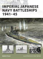 Imperial Japanese Navy Battleships 1941-45