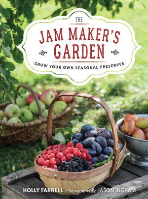 The Jam Maker s Garden PDF
