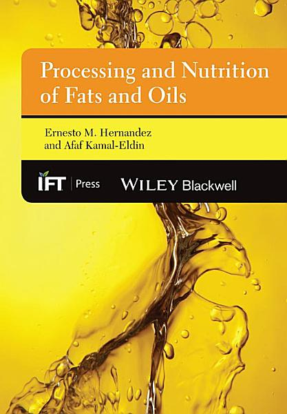 Processing and Nutrition of Fats and Oils PDF