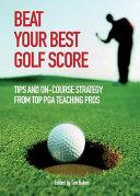 Beat Your Best Golf Score!