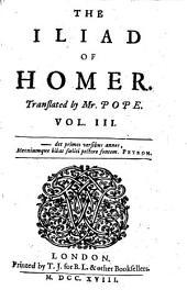 """The"" Iliad Of Homer: Volume 3"