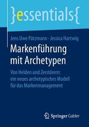 Markenf  hrung mit Archetypen PDF