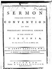 A Sermon [on John iv. 24] preached before the Convention of the Protestant Episcopal Church in the State of Virginia