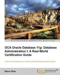Oca Oracle Database 11g Database Administration I PDF