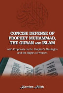Concise Defense of Prophet Muhammad  the Quran and Islam PDF