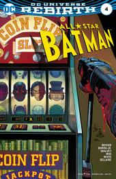All Star Batman (2016-) #4