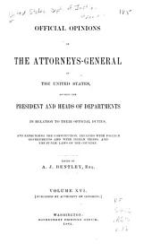 Official Opinions of the Attorneys General of the United States: Advising the President and Heads of Departments, in Relation to Their Official Duties