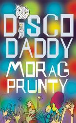 Disco Daddy Book PDF