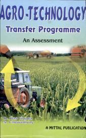 Agro-Technology Transfer Programme: An Assessment