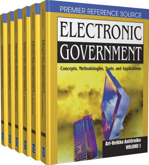 Electronic Government  Concepts  Methodologies  Tools  and Applications PDF