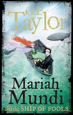 Mariah Mundi and the Ship of Fools