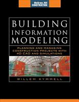 Building Information Modeling  Planning and Managing Construction Projects with 4D CAD and Simulations  McGraw Hill Construction Series  PDF