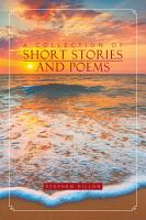 A Collection of Short Stories and Poems PDF