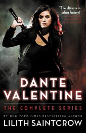 Dante Valentine: The Complete Series