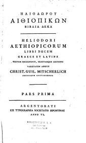 Heliodori Aethiopicorum libri decem Graece et Latine