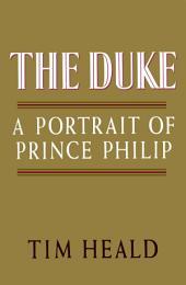 The Duke: Portrait of Prince Phillip