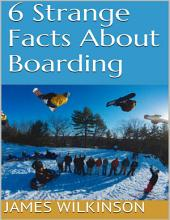 6 Strange Facts About Boarding