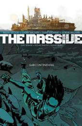 Massive Volume 2: The Subcontinental: Volume 2