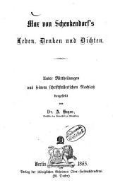 Max von Schenkendorf's Leben, Denken und Dichten
