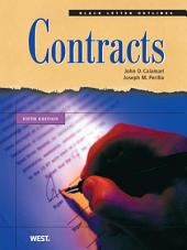 Calamari and Perillo's Black Letter Outline on Contracts, 5th: Edition 5
