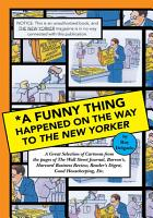 A Funny Thing Happened on the Way to the New Yorker PDF