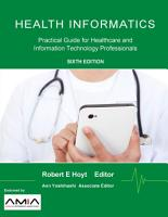 Health Informatics  Practical Guide for Healthcare and Information Technology Professionals  Sixth Edition  PDF