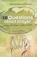 10 Questions about Prayer Every Christian Must Answer PDF
