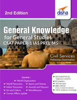 General Knowledge for General Studies CSAT   Paper 1 IAS Prelims 2nd Edition PDF