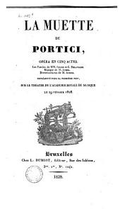 La Muette de Portici: Opéra en 5 actes