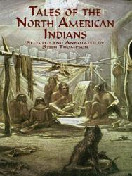Tales Of The North American Indians Book PDF
