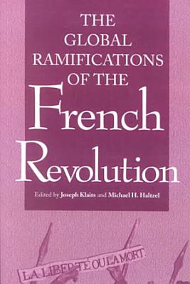 Global Ramifications of the French Revolution