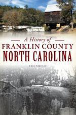 A History of Franklin County, North Carolina