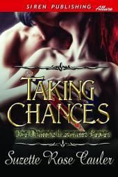 Taking Chances [The Dakota Laveaux Series]