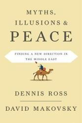 Myths Illusions And Peace Book PDF