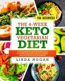 The 4 Week Keto Vegetarian Diet for Beginners PDF