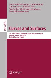 Curves and Surfaces: 7th International Conference, Avignon, France, June 24-30, 2010, Revised Selected Papers