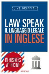 Law Speak: Il linguaggio legale in inglese