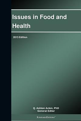 Issues in Food and Health  2013 Edition